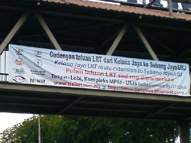 This banner has general information on the LRT extension and encourages the residents of Subang Jaya and USJ to give more feedback.
